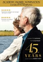 Cover image for 45 years [DVD] / director, Andrew Haigh.