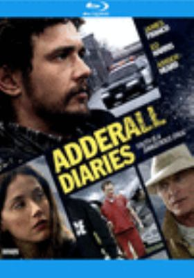 Cover image for The adderall diaries [blu-ray] / directed by Pamela Romanowsky.