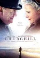 Cover image for Churchill [DVD] / director, Jonathan Teplitzky.
