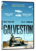 Cover image for Galveston [DVD] / Low Spark Films presents ; in association with Jean Doumanian Productions ; a Low Spark Films production ; produced by Tyler Davidson ; written by Jim Hammett ; directed by M©♭lanie Laurent.