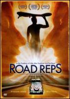 Cover image for Road reps [DVD] / a Vanguard release ; a Russo/Wall film ; produced by Laura Russo and Charles Wall ; written and directed by Charles Wall.