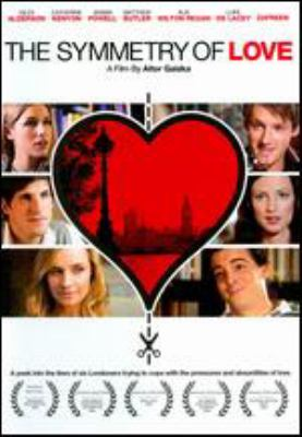Cover image for The symmetry of love [DVD] / Vanguard presents ; produced by Aitor Gaizka, Viola Newbury, Matthew Butler ; written and directed by Aitor Gaizka.