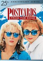 Cover image for Postcards from the edge [DVD] / Columbia Pictures presents ; directed by Mike Nichols ; screenplay by Carrie Fisher ; produced by Mike Nichols and John Calley.