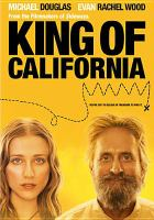 Cover image for King of California [DVD] / First Look Pictures and Millennium Films present in association with Emmett/Furla Films ; produced by Michael London, Alexander Payne ; produced by Avi Lerner, Randall Emmett ; written & directed by Mike Cahill.