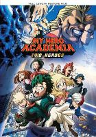 Cover image for My hero academia [DVD] : two heroes.