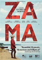 Cover image for Zama [DVD] / director, Lucrecia Martel.