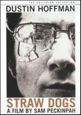 Cover image for Straw dogs [DVD] / a Daniel Melnick production ; screenplay by David Zelag Goodman and Sam Peckinpah ; produced by Daniel Melnick ; directed by Sam Peckinpah.