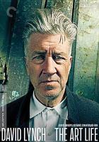 Cover image for David Lynch [DVD] : the art life / directors, Jon Nguyen, Rick Barnes, Olivia Neergaard-Holm.