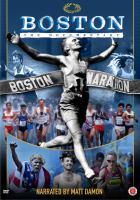 Cover image for Boston [DVD] : the documentary / director, Jon Dunham.