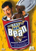 Cover image for The best of Mr. Bean [DVD] / Tiger Television Ltd. ; Tiger Aspect Productions.