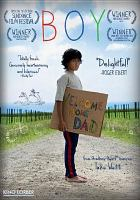 Cover image for Boy [DVD] / producers, Ainsley Gardiner, Cliff Curtis, Emanuel Michael ; screenwriter, Taika Waititi ; directed by Taika Waititi.