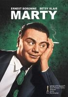 Cover image for Marty [DVD] / Metro Goldwyn Mayer ; Hecht-Lancaster presents ; story and screenplay by Paddy Chayefsky ; produced by Harold Hecht ; directed by Delbert Mann.