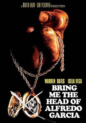 Cover image for Bring Me the Head of Alfredo Garcia (DVD) [videorecording].
