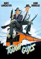 Cover image for Tough guys / director, Jeff Kanew.