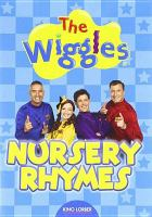 Cover image for The Wiggles. Nursery rhymes [DVD] / director, Anthony Field.