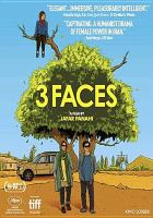 Cover image for 3 faces [DVD] / director/writer, Jafar Panahi.