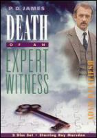 Cover image for Death of an expert witness [DVD] / produced by John Rosenberg ; directed by Herbert Wise ; an Anglia production.