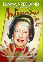 Cover image for Diana Vreeland [DVD] : the eye has to travel / Samuel Goldwyn Films ; Epix Pictures ; Gloss Studio presents a Mago Media production ; co-directed and edited by Bent-Jorgen Perlmutt, Frédéric Tcheng ; directed and produced by Lisa Immordiano Vreeland ; written by Lisa Immordino Vreeland, Bent-Jorgen Perlmutt & Frédéric Tcheng.