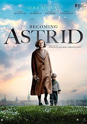 Cover image for Becoming Astrid [DVD] / Music Box Films, Nordisk Film  Production & Avanti Film present ; in production with Nordisk Film Production A/S., Film i Väst, TV4, DCM Pictures GmbH ; produced by Maria Dahlin, Anna Anthony, Lars G. Lindström ; written by Kim Fupz Aakeson, Pernille Fischer Christensen ; directed by Pernille Fischer Christensen.