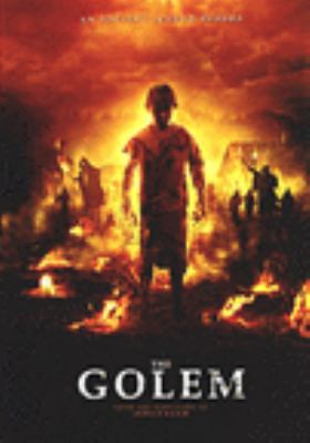 Cover image for The Golem [DVD] / Epic Pictures presents a Dread original ; written by Ariel Cohen ; directed by Yoav & Doron Paz ; produced by Shalom Eisenbach.