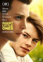 Cover image for Giant little ones [DVD] / directed by Keith Behrman.