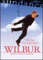 Cover image for Wilbur (wants to kill himself) [DVD] / Zentropa Entertainments 6 APS & Wilbur Ltd. present ; in assocaition with Scottish Screen, Sigma Films, Danish Film Institute, Nordic Film & TV Fund, TV 2/Danmark, Glasgow Film Office, Sveriges Television AB-SVT Fiktion, Trust Film Sales 2, Nordisk Film Biografdistribution, Les Films du Losange, Nordisk Film, the Media Programme of the European Union ; directed by Lone Scherfig ; produced by Sisse Graum Olsen ; written by Lone Scherfig & Anders Thomas Jensena ; film by Lone Scherfig.
