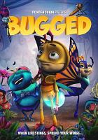 Cover image for Bugged [DVD] / director, Zhe Hou ; producers, Ming Li.