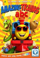 Cover image for Amazing trains ABCs / directed by Pippa Seymour.