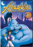 Cover image for Aladdin and friends [DVD]