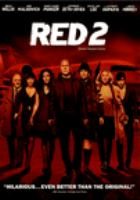 Cover image for Red 2 [DVD] / Entertainment One ; produced by Lorenzo di Bonaventura, Mark Vahradian ; directed by Dean Parisot ; written by Jon Hoeber & Erich Hoeber.