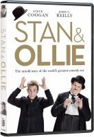 Cover image for Stan & Ollie [DVD] / A Sony Pictures Classics release, Entertainment One and BBC Films present ; produced by Faye Ward ; written by Jeff Pope ; directed by Jon S. Baird.