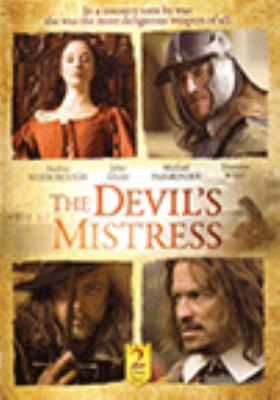 Cover image for The devil's mistress [DVD] : a true account of the life and times of Angelica Fanshawe / a Power/Company Pictures co-production ; produced by Jake Lushington ; directed by Marc Munden.