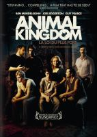 Cover image for Animal kingdom [DVD] / a Porchlight Films production ; written and directed by David Michôd ; produced by Liz Watts.