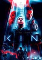 Cover image for Kin [DVD] / directors/,writers, Jonathan Baker, Josh Baker.