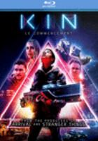 Cover image for Kin [blu-ray] / screenplay, Daniel Casey ; directors, Jonathan Baker, Josh Baker.