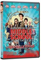 Cover image for Middle school [DVD] : the worst years of my life / director, Steve Carr.