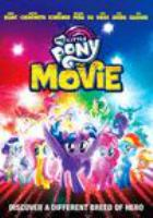 Cover image for My little pony [DVD] : the movie / director, Jayson Thiessen.