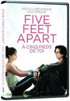 Cover image for Five feet apart [DVD] / director, Justin Baldoni ; writers, Mikki Daughtry, Tobias Iaconis ; producers, Cathy Schulman, Justin Baldoni.