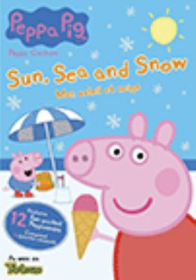 Cover image for Peppa Pig. Sun, sea and snow [DVD]