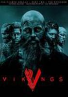Cover image for Vikings. The fourth season, part two [DVD] / written and created by Michael Hirst ; directed by Daniel Grou [and four others].