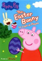 Cover image for Peppa pig. Easter bunny [DVD]