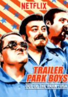 Cover image for Trailer park boys. Out of the park, USA [DVD]