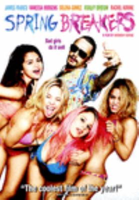 Cover image for Spring Breakers (DVD) [videorecording].