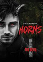 Cover image for Horns [DVD] / Red Granite Pictures presents a Mandalay Pictures production ; produced by Cathy Schullman, Riza Aziz, Joey McFarland ; screenplay by Keith Bunin ; directed by Alexandre Aja.