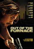 Cover image for Out of the furnace [DVD]