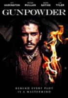 Cover image for Gunpowder / director, J Blakeson.