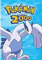 Cover image for Pokemon, the movie, 2000 [DVD] / producer, Norman J. Grossfeld ; writers, Takeshi Shudo, Norman J. Grossfeld, Michael Haigney ; directors, Kunihiko Yuyama, Michael Haigney.