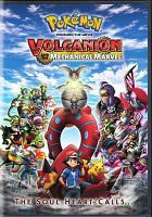 Cover image for Pokemon, the movie. Volcanion and the mechanical marvel [DVD]