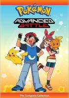 Cover image for Pokemon. Advanced battle [DVD] : the complete collection.