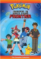 Cover image for Pokémon. Battle Frontier [DVD] : the complete collection.